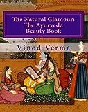 The Natural Glamour, Vinod Verma, 8189514288
