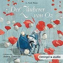 Der Zauberer von Oz Hörbuch von L. Frank Baum Gesprochen von: Andrea Sawatzki