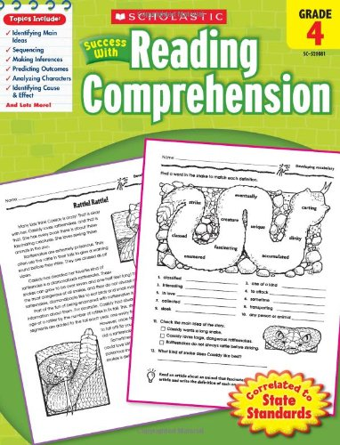 Scholastic Success with Reading Comprehension, Grade 4 40 Page Activity Book