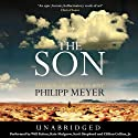 The Son Audiobook by Philipp Meyer Narrated by Will Patton, Kate Mulgrew, Scott Shepherd, Clifton Collins, Jr.