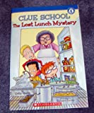 The Lost Lunch Mystery, Cathy Hapka, 0439026083