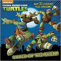 Saved by the Shell! (Teenage Mutant Ninja Turtles): Amazon ...