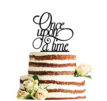 Once Upon A Time Wedding Cake Topper Romantic Wedding Cake