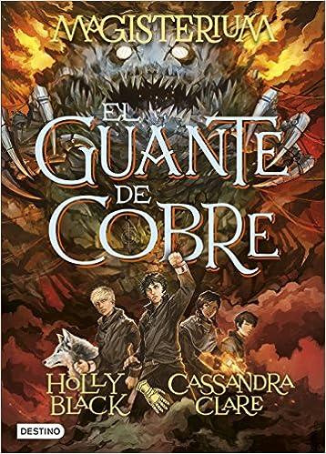 Serie Magisterium - Cassandra Clare & Holly Black 61YIn8KnugL._SX356_BO1,204,203,200_