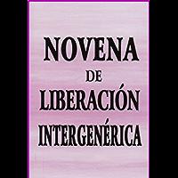 Novena de Liberación Intergenérica