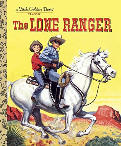(The Lone Ranger (Little Golden Book))