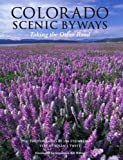 img - for Colorado Scenic Byways - Taking the Other Road - Two-Volume Edition - CSB Book + Road Atlas and Travel Guide book / textbook / text book