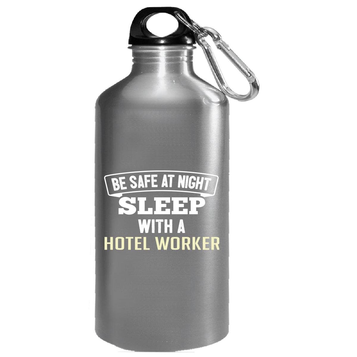 Be Safe Sleep With A Hotel Worker - Water Bottle