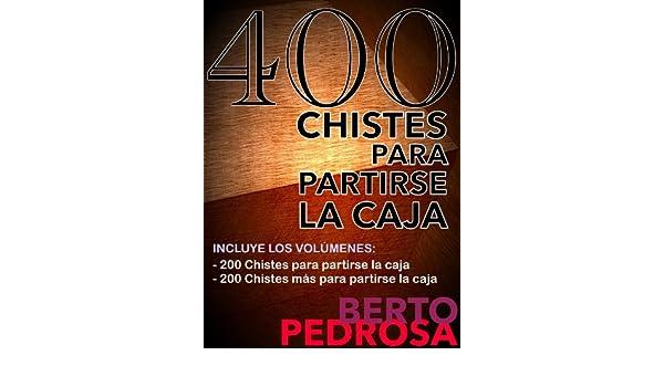 400 Chistes para partirse la caja (Spanish Edition) - Kindle ...