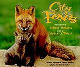 City Foxes, Susan J. Tweit, 0882404938