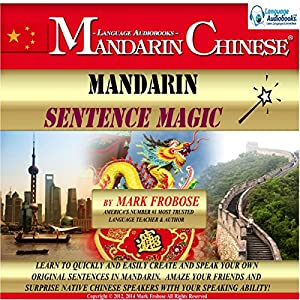 Mandarin Sentence Magic: English and Chinese Edition Audiobook