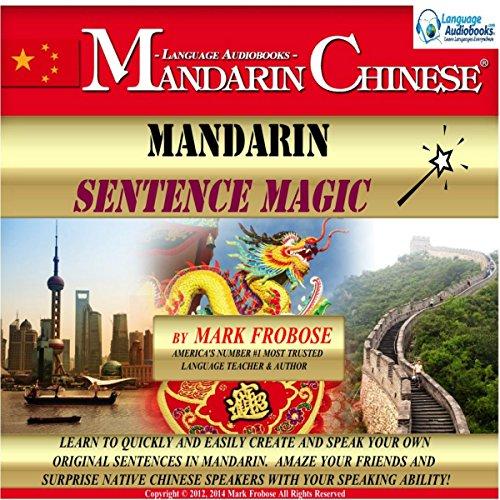 (Mandarin Sentence Magic: English and Chinese Edition)