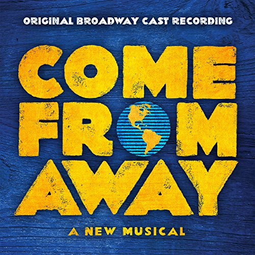 Large Product Image of Come From Away [Explicit] (Original Broadway Cast Recording)