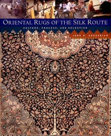 Oriental Rugs of the Silk Route: Culture, Process, and Selection by Brand: Rizzoli (Image #1)