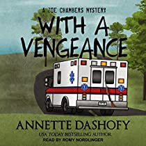 WITH A VENGEANCE: A ZOE CHAMBERS MYSTERY, BOOK 4