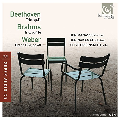 Beethoven: Piano Trio Op.11; Brahms: Clarinet Trio; Weber: Grand - Duo Grand Weber