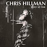 Buy Chris Hillman: Bidin' My Time New or Used via Amazon