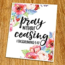 """1 Thessalonians 5:17 Pray without ceasing Print (Unframed), Scripture Art, Bible Verse Poster, Church Wall Decor, Inspirational Quote, 8x10"""", TC-075"""