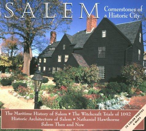 Salem Cornerstones: Cornerstones of a Historic City (New Salem Nh)