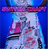 Switch Craft, Alison Lewis and Fang-Yu Lin, 0307395448