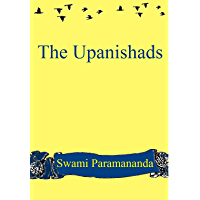 The Upanishads: Translated, illustrated and Commentated (English Edition)