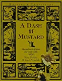img - for Dash of Mustard: Mustard in the Kitchen and on the Table book / textbook / text book