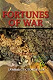Fortunes of War, Lawrance George Lux, 0595236871
