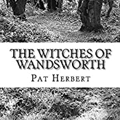 The Witches of Wandsworth: The Reverend Bernard Paltoquet Mystery Series, Book 4 | Pat Herbert
