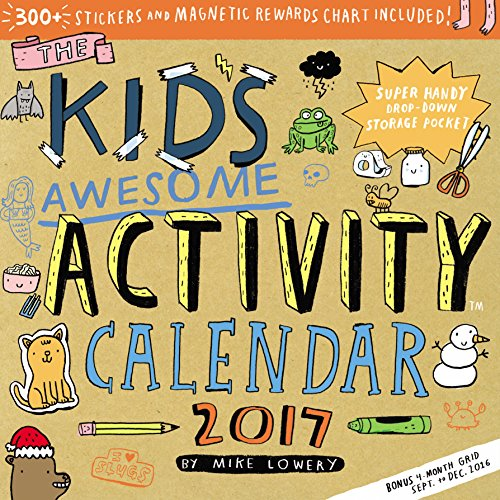 The Kid's Awesome Activity Wall Calendar 2017