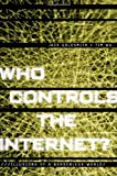 img - for Who Controls the Internet?: Illusions of a Borderless World by Jack Goldsmith (2006-03-17) book / textbook / text book