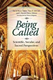 img - for Being Called: Scientific, Secular, and Sacred Perspectives book / textbook / text book