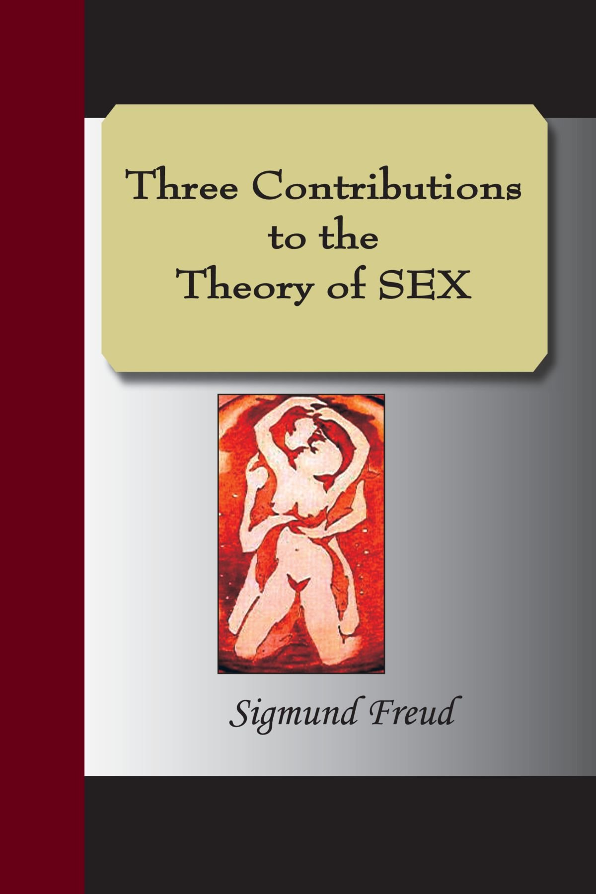 Read Online Three Contributions To The Theory Of Sex (Nervous and Mental Disease Monograph) pdf epub