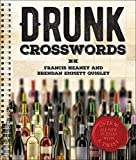 img - for Drunk Crosswords: Over 50 All-New Puzzles With a Twist book / textbook / text book