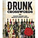 Drunk Crosswords: Over 50 All-New Puzzles With a Twist