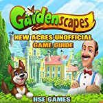 Gardenscape New Acres Unofficial Game Guide |  Hse Games