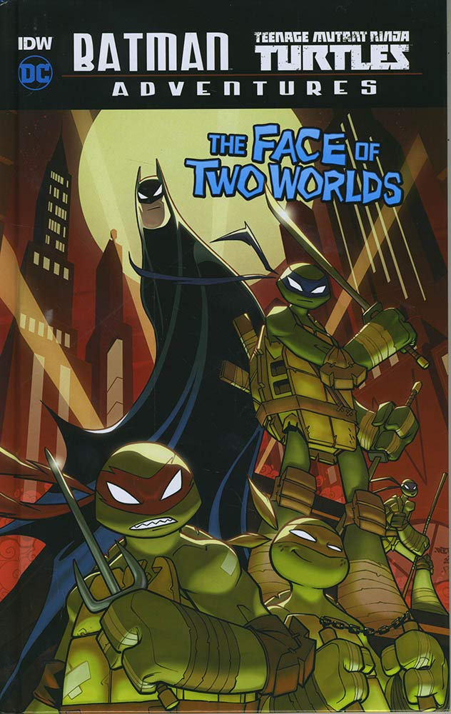 The Face of Two Worlds (DC Comics: Batman / Teenage Mutant ...