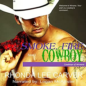 Smoke. Fire. Cowboy Audiobook