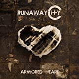 Armored Heart by Runaway City (2010) Audio CD