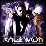 RAEKWON - ONLY BUILT 4 CUBAN LINX PART II