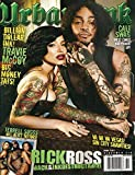 img - for Urban Ink Magazine #16 Terrell Suggs Cover Rick Ross, Travie McCoy, West Coast Bodymark Up and More book / textbook / text book