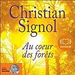 Au cœur des forêts | Christian Signol