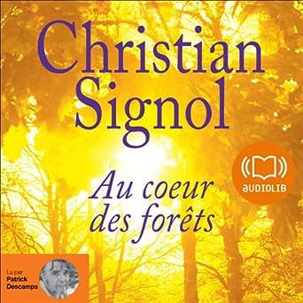 Au Cœur Des Forets Christian Signol Patrick Descamps