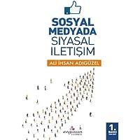 Sosyal Medyada Siyasal İletişim