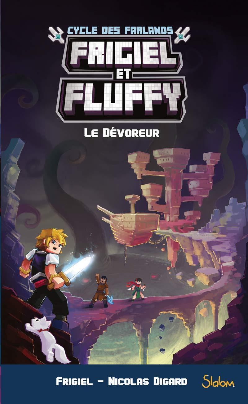 Frigiel Et Fluffy Cycle Des Farlands Tome 2 Le Devoreur