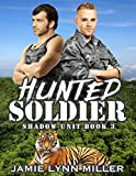 Book Cover for Hunted Soldier - Shadow Unit Book 3