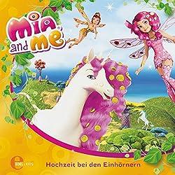 Hochzeit bei den Einhörnern (Mia and Me - Neue Abenteuer 2)
