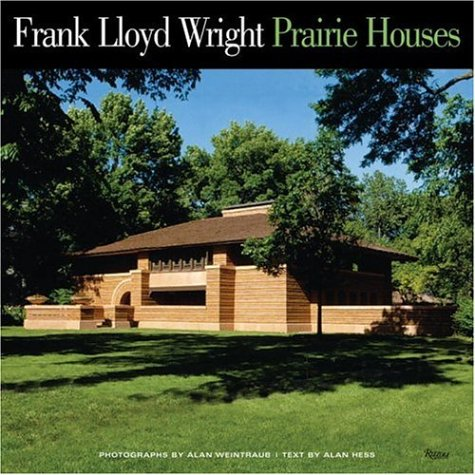 Frank Lloyd Wright Prairie Houses: Alan Hess, Alan Weintraub, Kathryn  Smith: 9780847828586: Amazon.com: Books