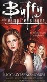 Apocalypse Memories (Buffy the Vampire Slayer)