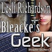 Bleacke's Geek (Bleacke Shifters) | Lesli Richardson