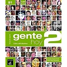 Gente hoy. Libro del alumno. Per le Scuole superiori. Con CD. Con espansione online: Gente Hoy 2 - Libro del Alumno (+ CD)